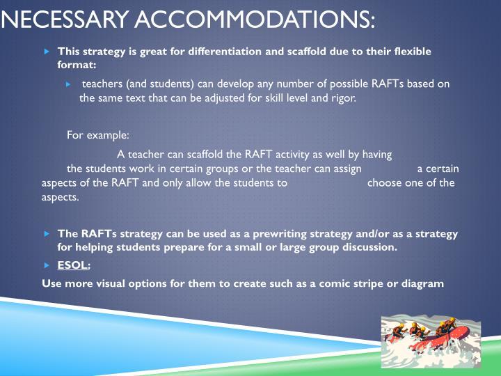 Necessary Accommodations: