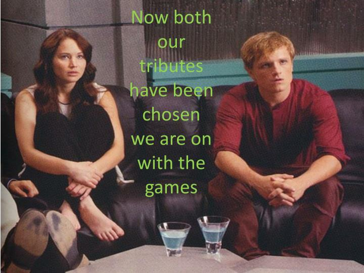 Now both our tributes have been chosen we are on with the games