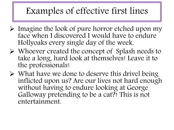 Examples of effective first lines