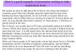 here s a good example of persuasive writing to take inspiration from