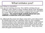 what irritates you