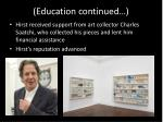education continued