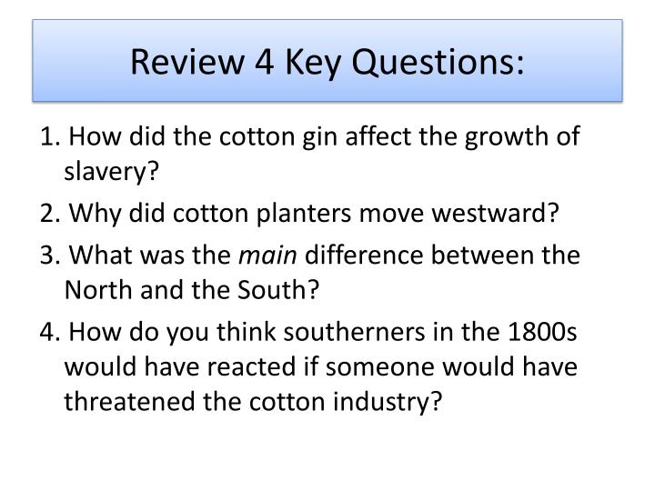 Review 4 Key Questions:
