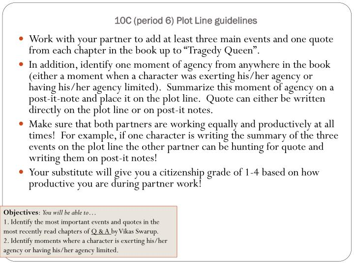 10C (period 6) Plot Line guidelines