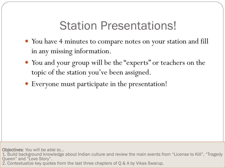Station Presentations!