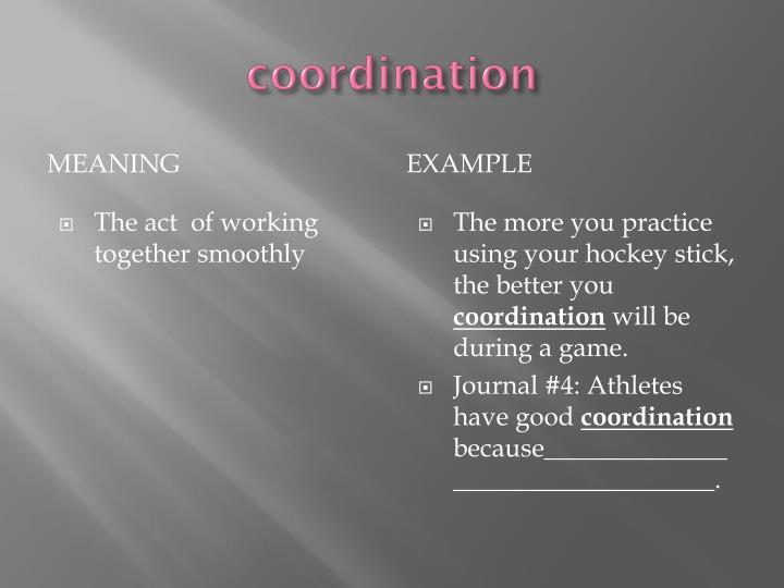 coordination