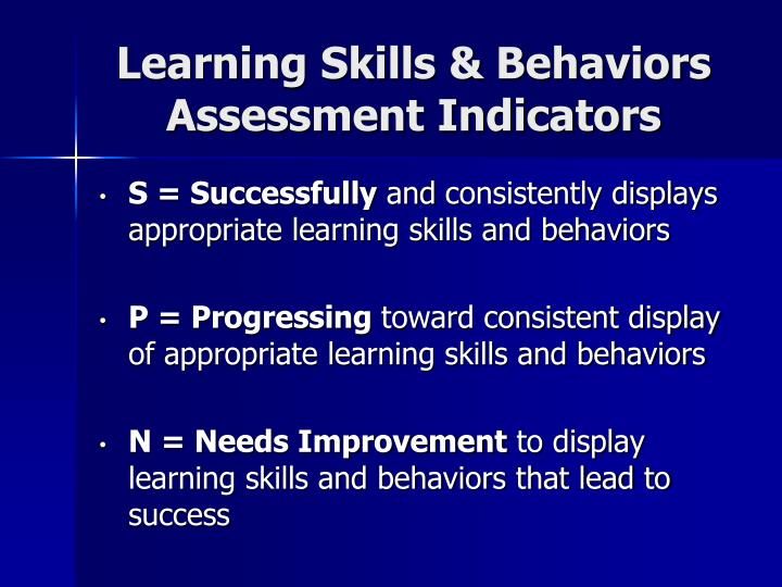 Learning Skills & Behaviors