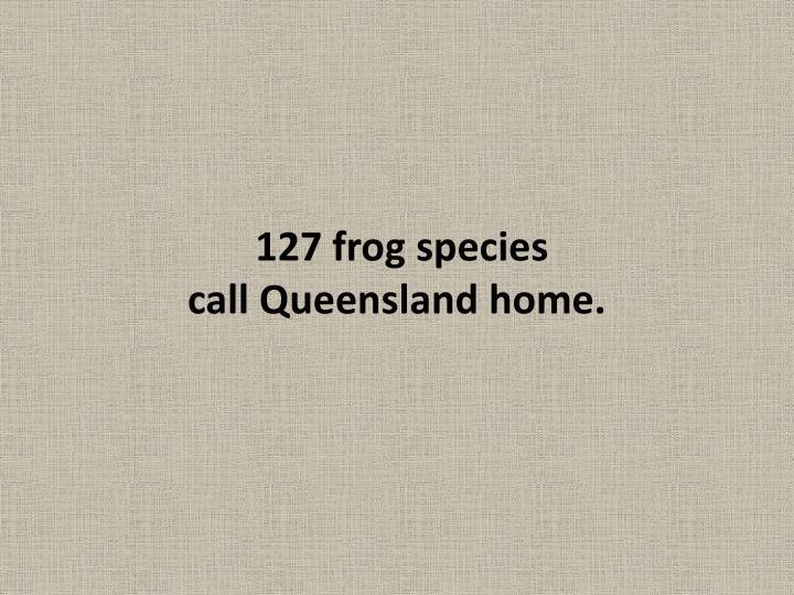 127 frog species