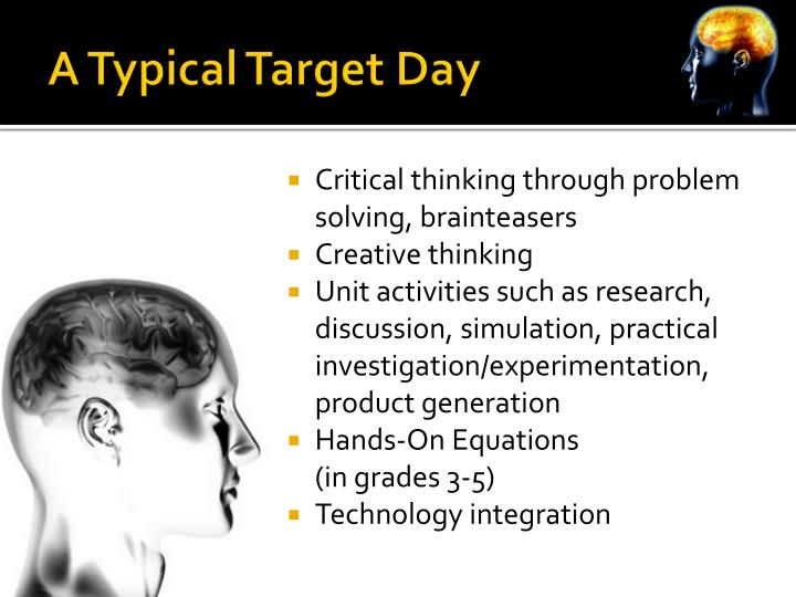 A Typical Target Day