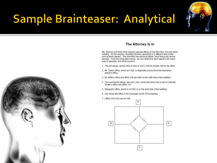Sample Brainteaser:  Analytical
