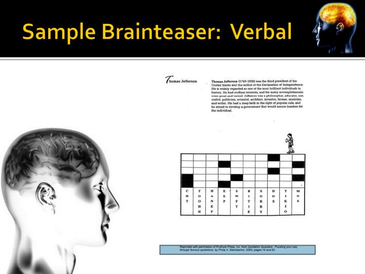 Sample Brainteaser:  Verbal