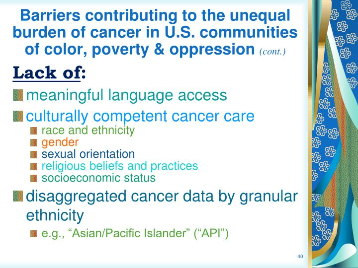 Barriers contributing to the unequal burden of cancer in U.S. communities of color, poverty &