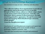 what is institutional racism