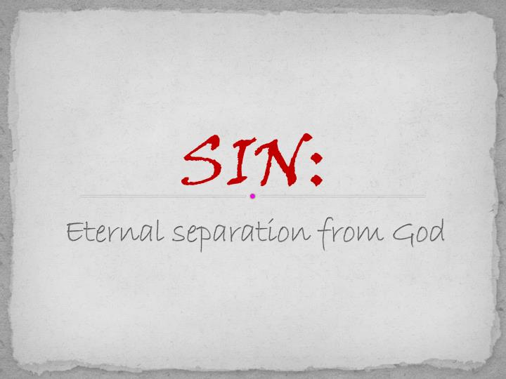 Eternal separation from God