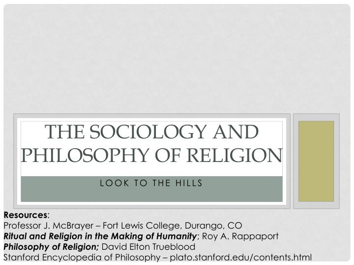 The sociology and philosophy of religion