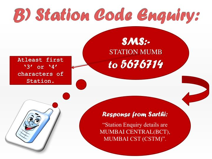 B) Station Code Enquiry:
