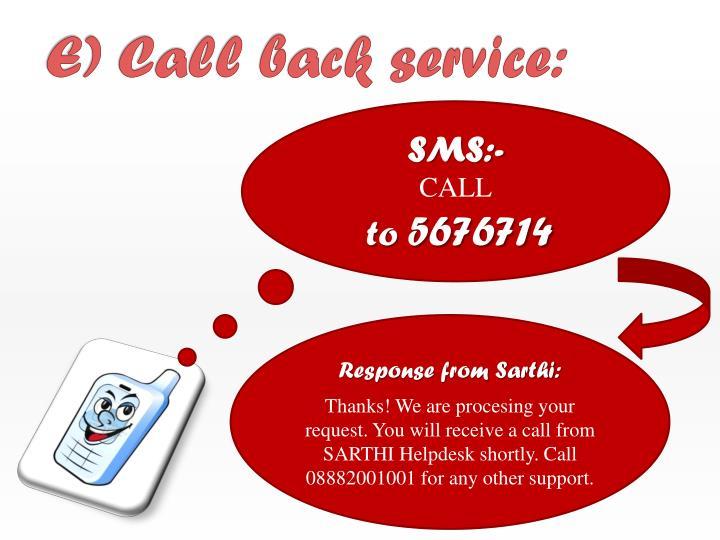E) Call back service:
