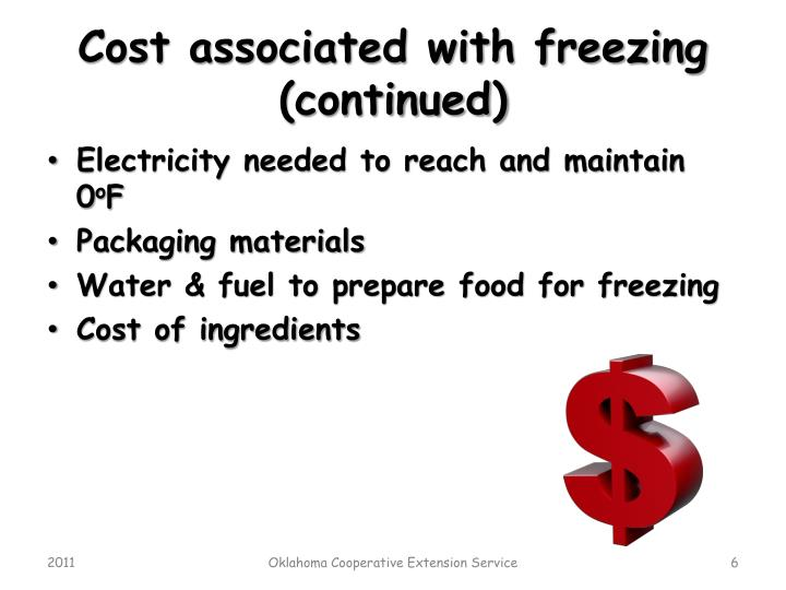Cost associated with freezing (continued)