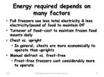 energy required depends on many factors1