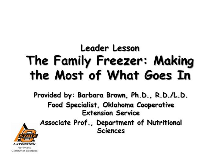 Leader lesson the family freezer making the most of what goes in