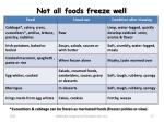 not all foods freeze well