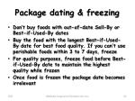 package dating freezing