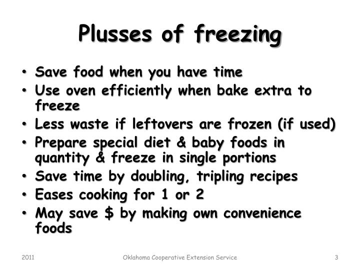 Plusses of freezing