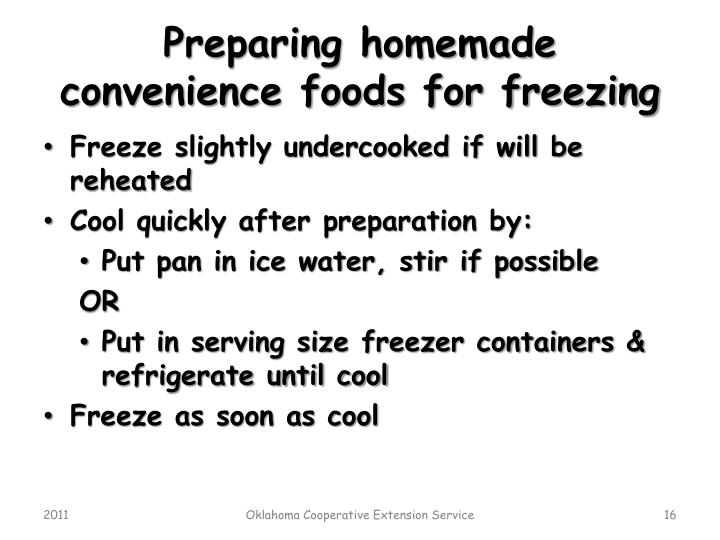 Preparing homemade convenience foods for freezing