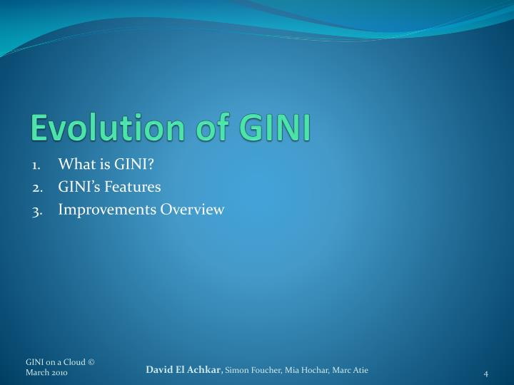 Evolution of GINI