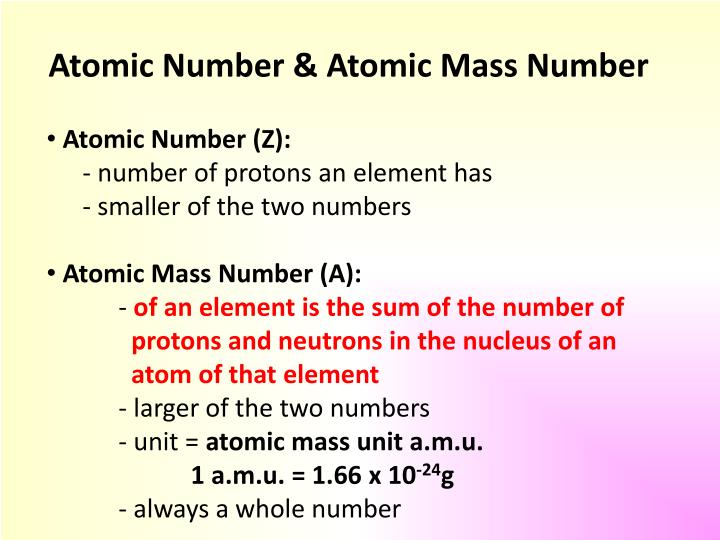Atomic Number & Atomic Mass Number