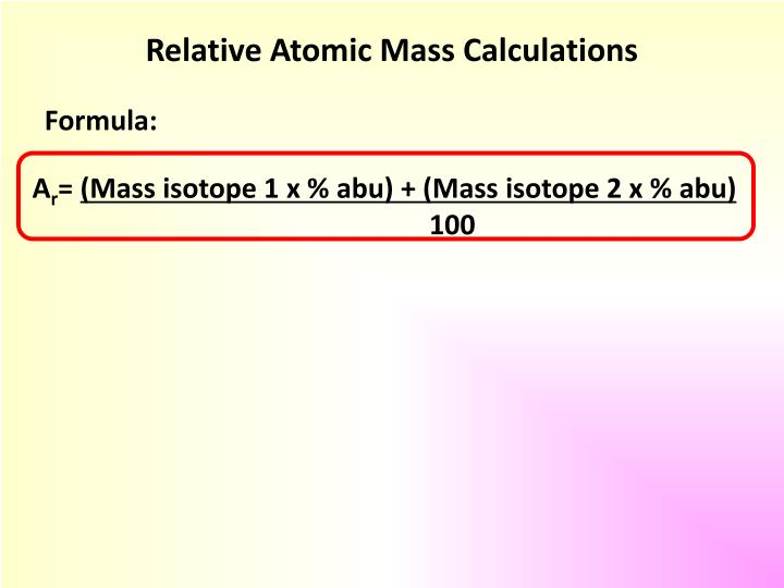 Relative Atomic Mass Calculations