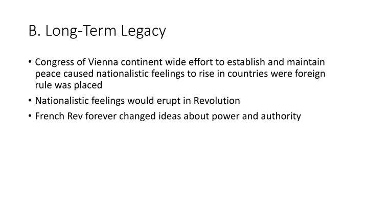 B. Long-Term Legacy