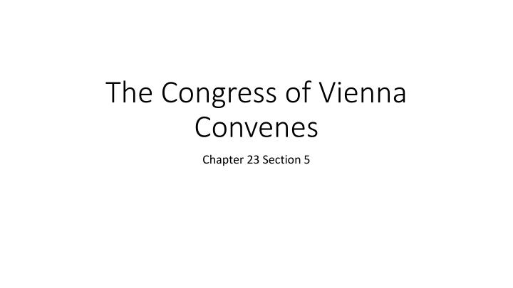The congress of vienna convenes