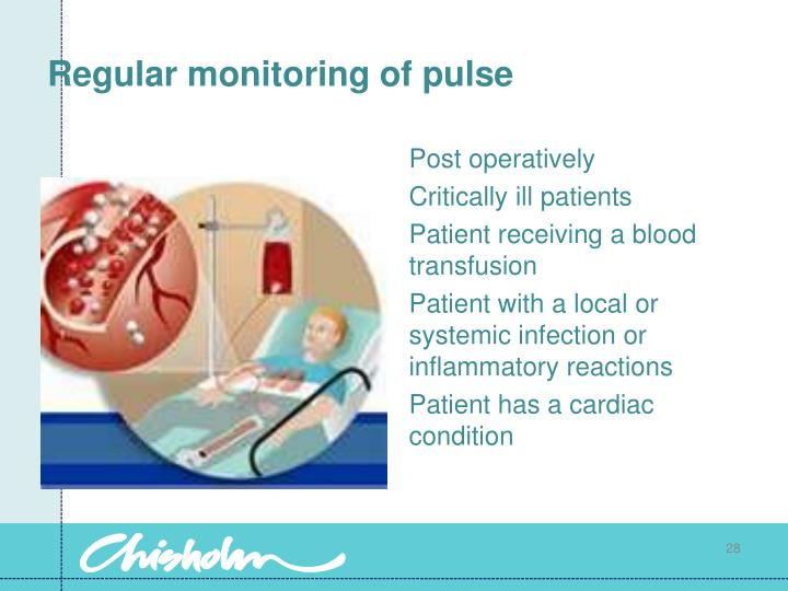 Regular monitoring of pulse