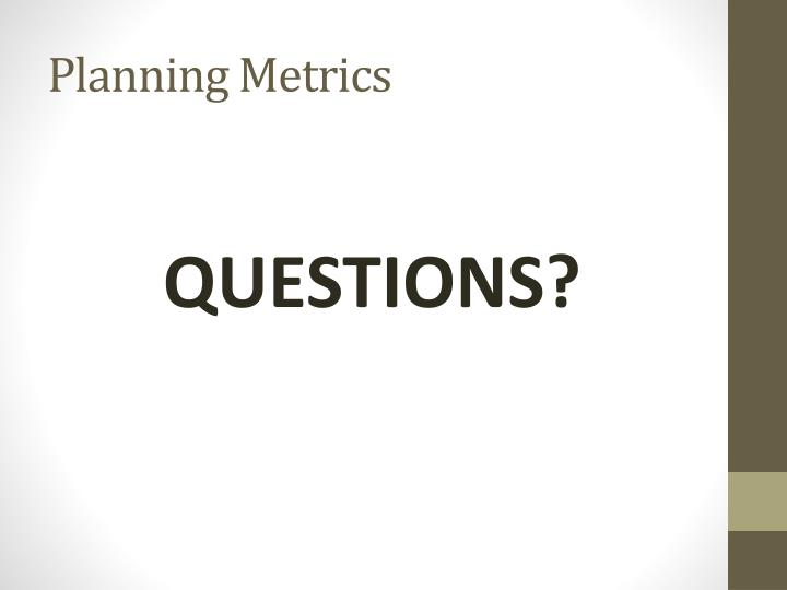 Planning Metrics