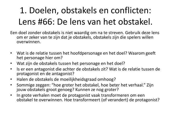 1. Doelen, obstakels en conflicten: