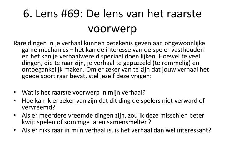 6. Lens #69: De lens van het raarste voorwerp
