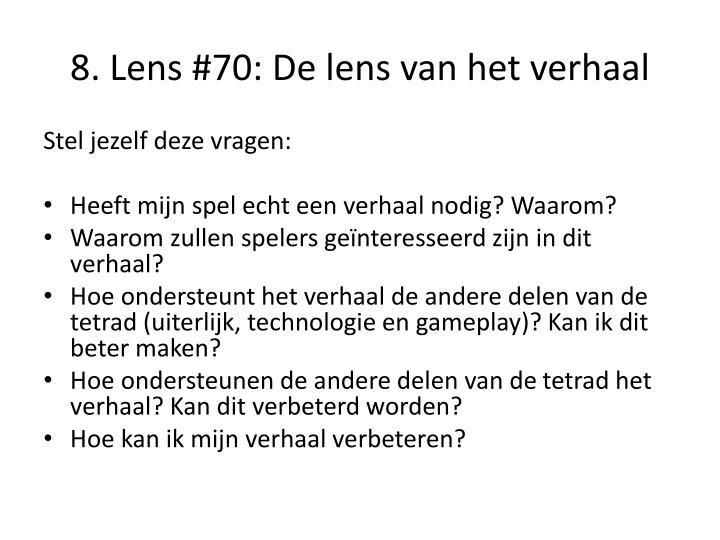 8. Lens #70: De lens van het verhaal