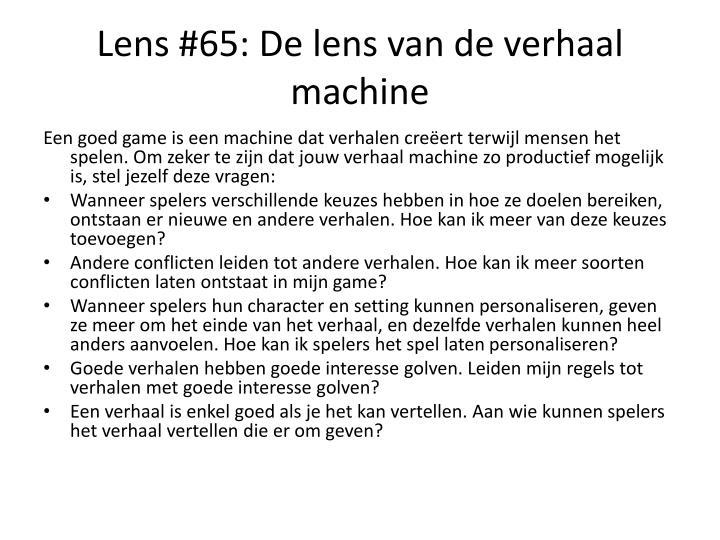 Lens #65: De lens van de verhaal machine
