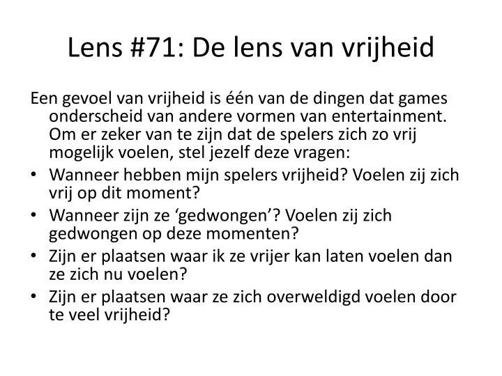 Lens #71: De lens van vrijheid