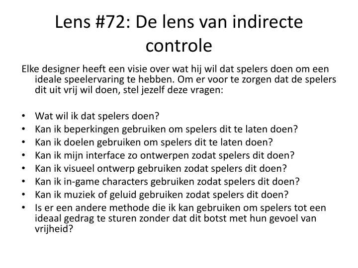 Lens #72: De lens van indirecte controle