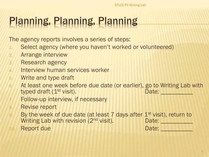 The agency reports involves a series of steps: