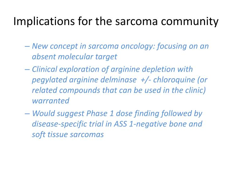 Implications for the sarcoma community