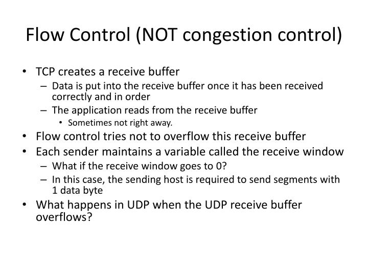 Flow Control (NOT congestion control)