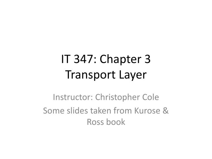 It 347 chapter 3 transport layer