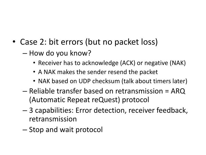 Case 2: bit errors (but no packet loss)