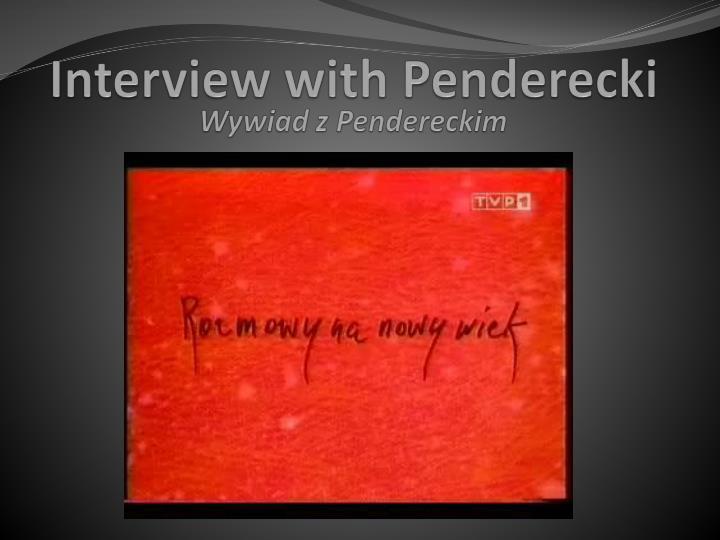 Wywiad z Pendereckim