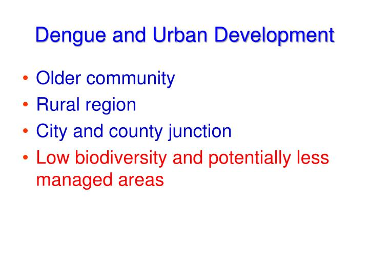 Dengue and Urban Development