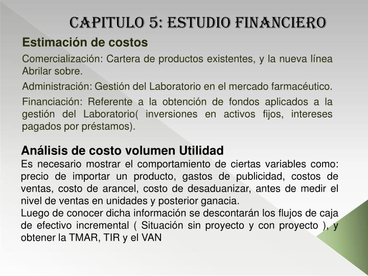 CAPITULO 5: estudio financiero