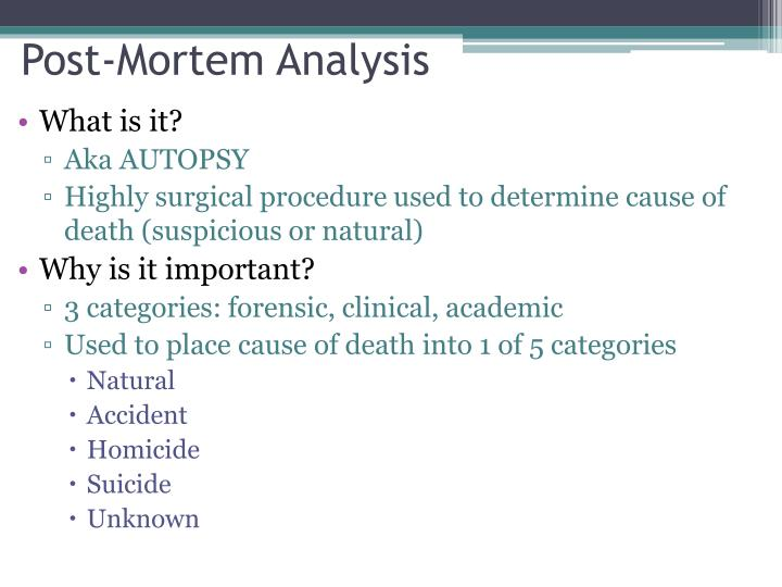 Post-Mortem Analysis